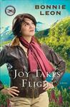 Joy Takes Flight (Alaskan Skies, #3)
