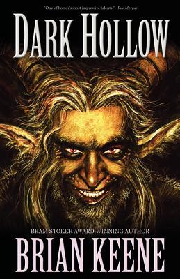 Dark Hollow by Brian Keene (2008, Paperback~New)