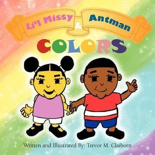 Li'l Missy & Antman: Colors