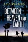 Between Heaven and Earth (DJ #1; Seven #1)
