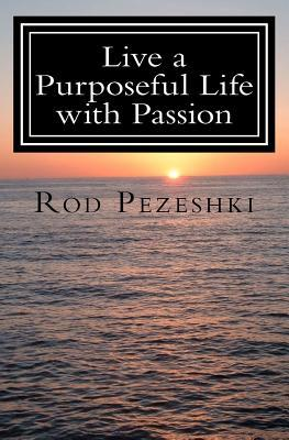 Live a Purposeful Life with Passion: Connect to Your Inner Being! Quotes & Affirmations