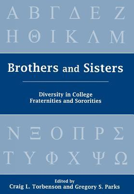 Brothers and Sisters: Diversity in College Fratern...