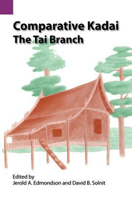 Comparative Kadai: The Tai Branch