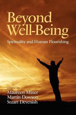 Beyond Well-Being: Spirituality and Human Flourishing