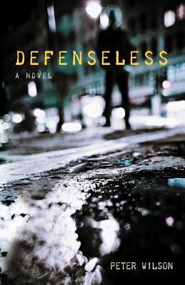 Defenseless by Peter   Wilson