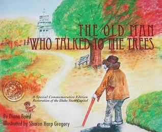 The Old Man Who Talked to the Trees