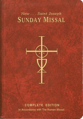 St. Joseph Sunday Missal: Complete Edition In Accordance With The Roman Missal