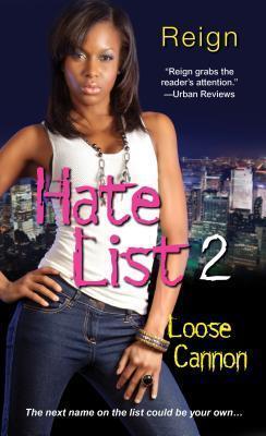 Hate List II: Loose Cannon