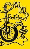 Rad Dad #22: Riot Parent