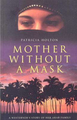 Mother Without a Mask