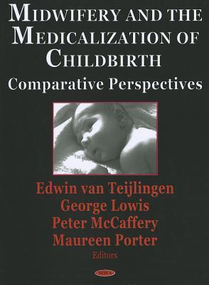 the purpose and application of medicalization of pregnancy and childbirth