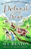 Deborah Goes to Dover by Marion Chesney