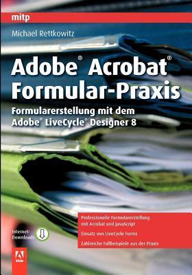 Adobe Acrobat Formular-Praxis