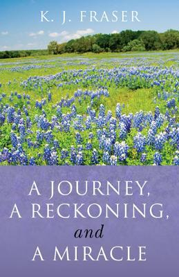 a-journey-a-reckoning-and-a-miracle