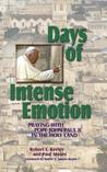 Days of Intense Emotion