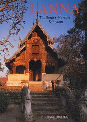Lanna: Thailand's Northern Kingdom