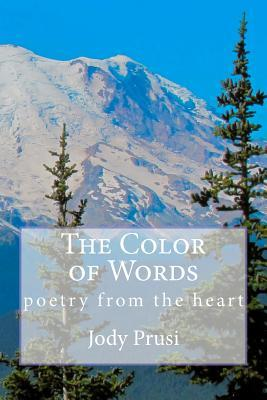 The Color of Words: poetry from the heart