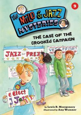 The Case of the Crooked Campaign by Lewis B. Montgomery