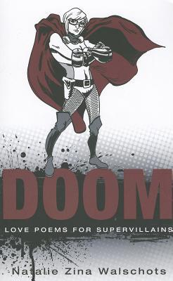 DOOM: Love Poems for Supervillains