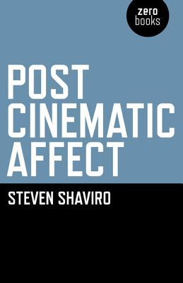 Post-Cinematic Affect