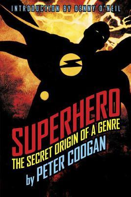 superhero-the-secret-origin-of-a-genre