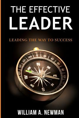 The Effective Leader: Leading the Way to Success