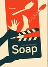 Soap by Michael Meisheit