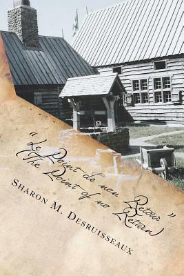 Le Point de Non Retour by Sharon Desruisseaux