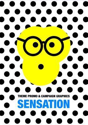 Sensation: Theme Promo & Campaign Graphics