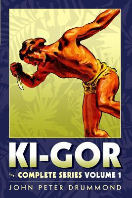 Ki Gor: The Complete Series Volume 1