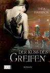 Der Kuss des Greifen by Thea Harrison