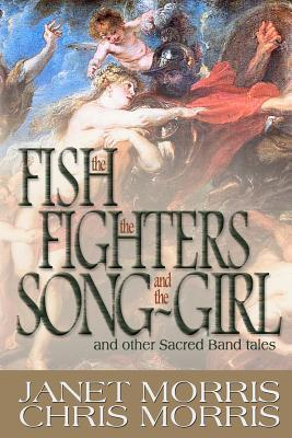 the-fish-the-fighters-and-the-song-girl-sacred-band-of-stepsons-sacred-band-tales-2