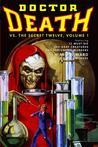 Doctor Death Vs. The Secret Twelve, Volume 1