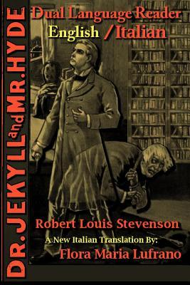 Dr. Jekyll and Mr. Hyde: Dual Language Reader