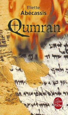 Qumran by Eliette Abécassis