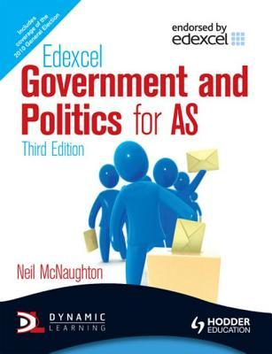 Edexcel Government and Politics for As. Neil McNaughton