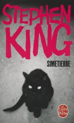 Simetierre por Stephen King, François Lasquin