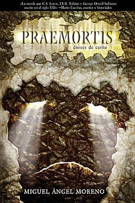 Praemortis: Dioses de Carne(Praemortis 1) EPUB