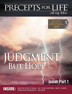 Precepts for Life Study Companion: Judgment But Hope (Isaiah Part 1)