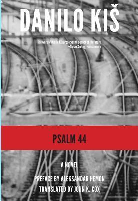 Ebook Psalm 44 by Danilo Kiš PDF!