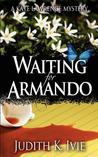 Waiting for Armando