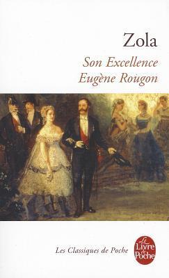 Son Excellence Eugène Rougon by Émile Zola