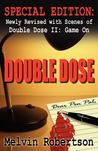 Double Dose: Special Edition