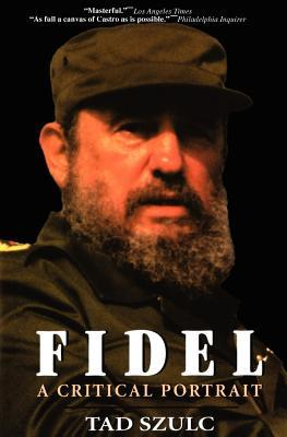 Fidel: A Critical Portrait
