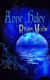 Rising Moon (The Rune Stone Trilogy, #1)