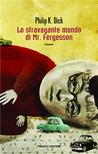 Lo stravagante mondo di Mr. Fergesson