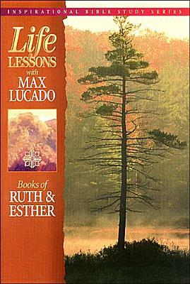 Life Lessons: Book of Ruth and Esther
