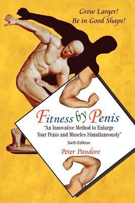 Fitness by Penis