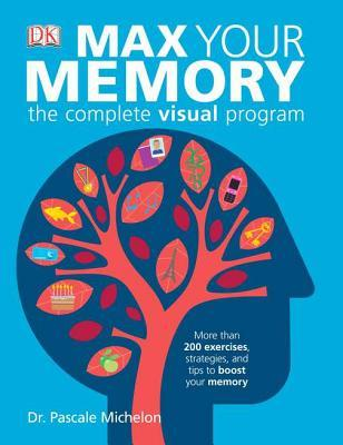Max Your Memory by Pascale Michelon