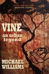 Vine by Michael   Williams